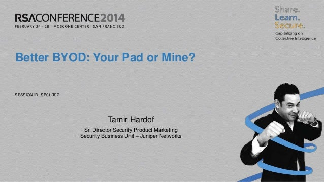 Better BYOD: Your Pad or Mine?