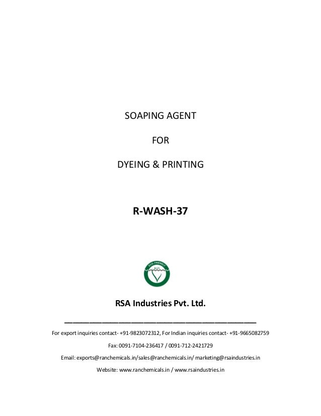 SOAPING AGENT FOR DYEING & PRINTING R-WASH-37 RSA Industries Pvt. Ltd. ______________________________________________ For ...