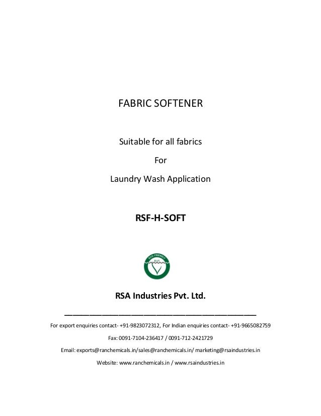 FABRIC SOFTENER Suitable for all fabrics For Laundry Wash Application RSF-H-SOFT RSA Industries Pvt. Ltd. ________________...