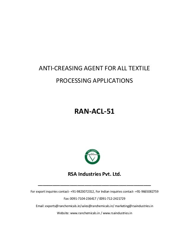 ANTI-CREASING AGENT FOR ALL TEXTILE PROCESSING APPLICATIONS RAN-ACL-51 RSA Industries Pvt. Ltd. __________________________...