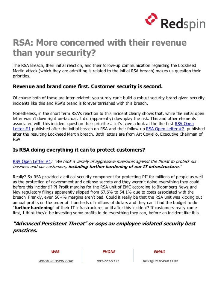 RSA: More concerned with their revenuethan your security?The RSA Breach, their initial reaction, and their follow-up commu...