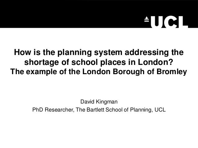 How is the planning system addressing the shortage of school places in London? The example of the London Borough of Bromle...