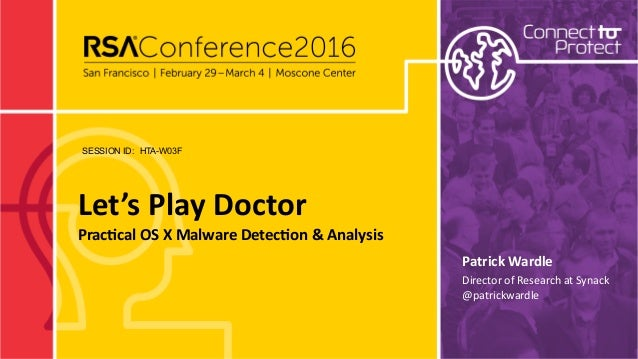 SESSION ID: Let's Play Doctor