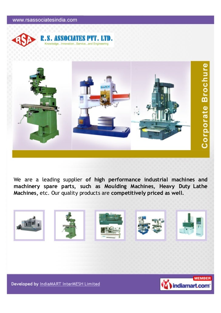 We are a leading supplier of high performance industrial machines andmachinery spare parts, such as Moulding Machines, Hea...