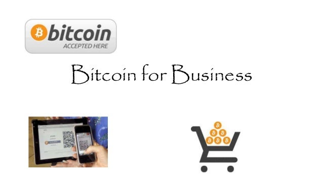 Bitcoin for Business