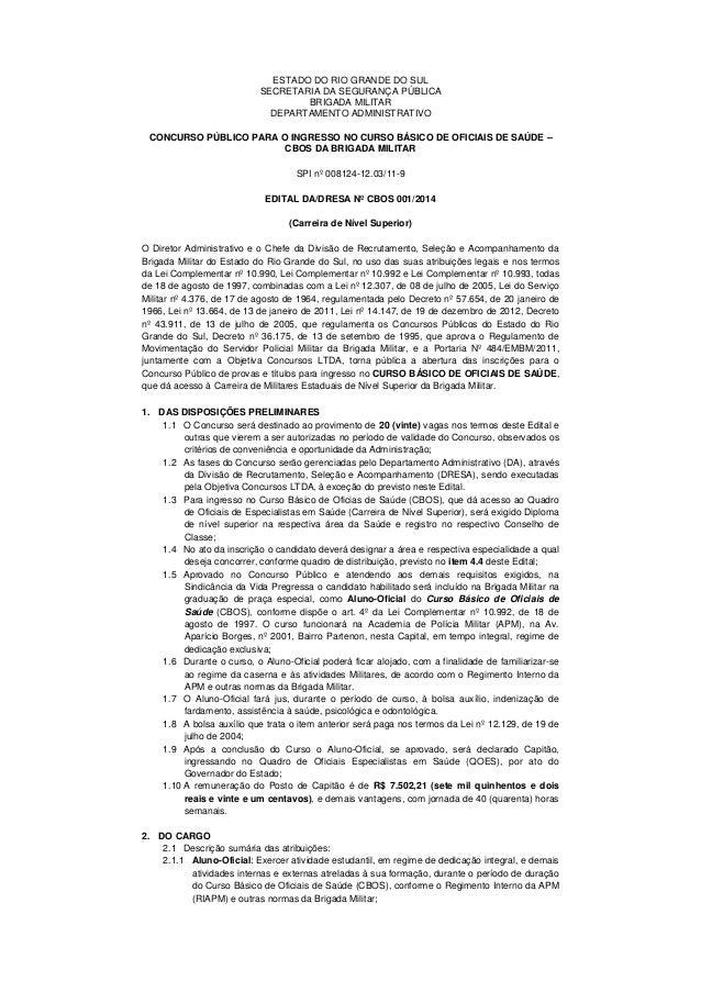 ESTADO DO RIO GRANDE DO SUL SECRETARIA DA SEGURANÇA PÚBLICA BRIGADA MILITAR DEPARTAMENTO ADMINISTRATIVO CONCURSO PÚBLICO P...