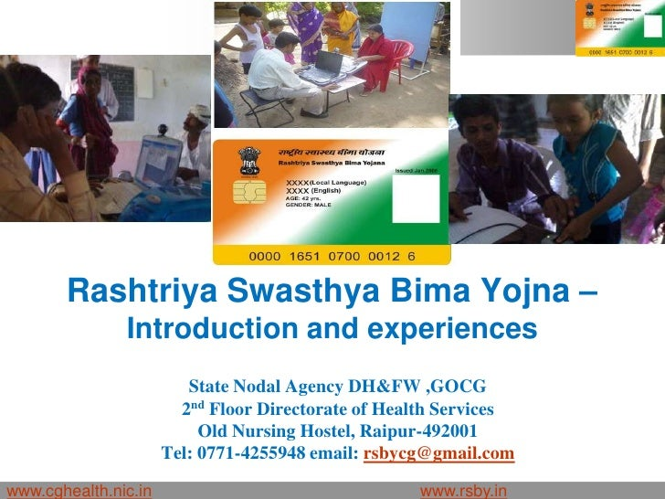 Rashtriya Swasthya Bima Yojna –               Introduction and experiences                         State Nodal Agency DH&F...