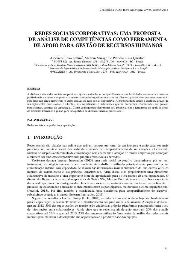 Conferência IADIS Ibero-Americana WWW/Internet 2013  REDES SOCIAIS CORPORATIVAS: UMA PROPOSTA DE ANÁLISE DE COMPETÊNCIAS C...