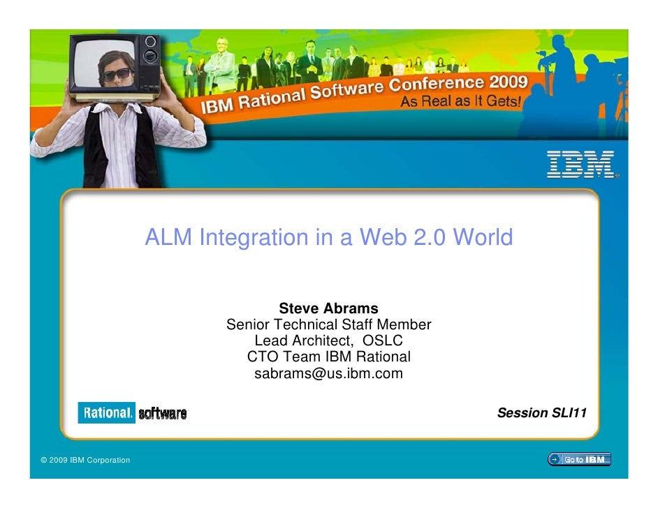 ALM Integration in a Web 2.0 World                                          Steve Abrams                                 S...