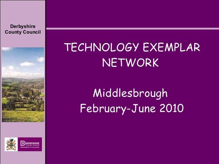 TECHNOLOGY EXEMPLAR NETWORK  Middlesbrough  February-June 2010