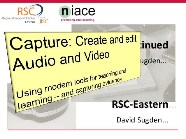 E-Guides Continued David Sugden...  RSC-Eastern... RSC-Eastern David Sugden...