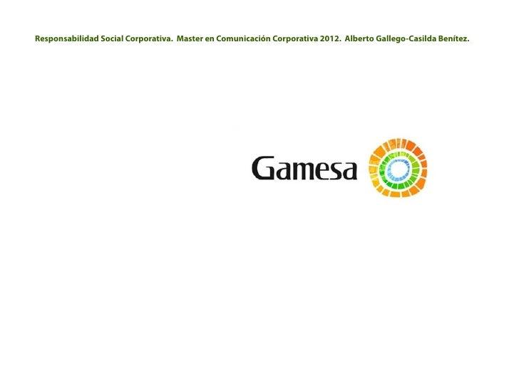 Responsabilidad Social Corporativa. Master en Comunicación Corporativa 2012. Alberto Gallego-Casilda Benítez.