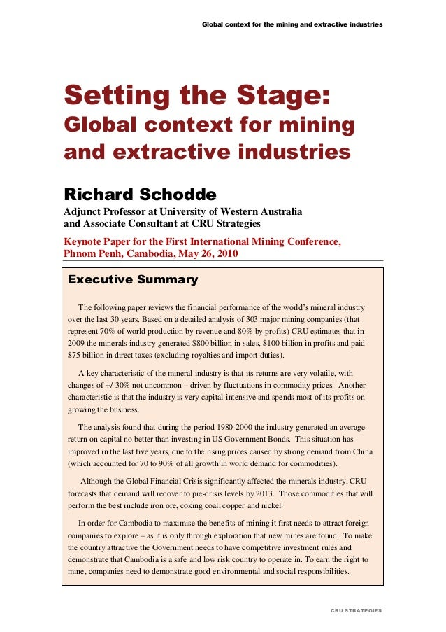 Global context for the mining and extractive industries CRU STRATEGIES Setting the Stage: Global context for mining and ex...