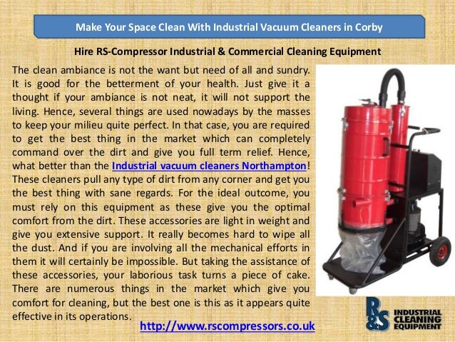 Make Your Space Clean With Industrial Vacuum Cleaners in