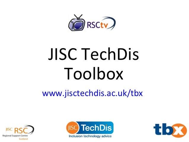 JISC TechDis    Toolboxwww.jisctechdis.ac.uk/tbx