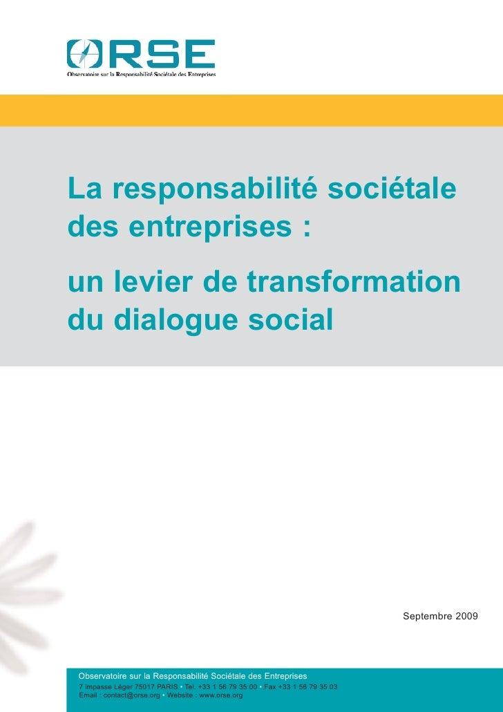 La responsabilité sociétale des entreprises : un levier de transformation du dialogue social                              ...