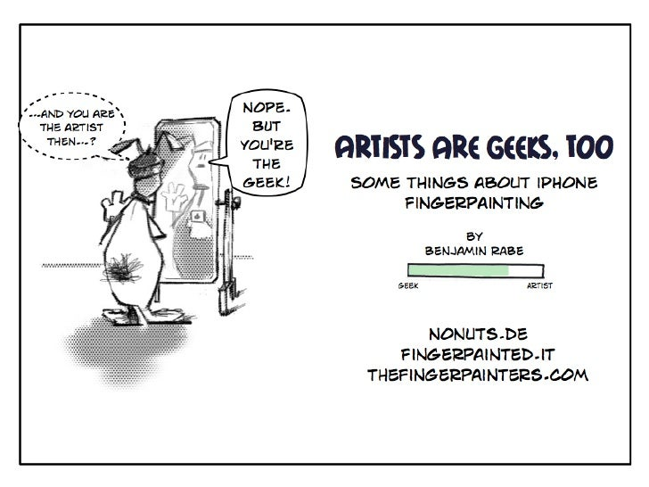 Artists are Geeks Too. Some Things about iPhone Fingerpainting @RSE10