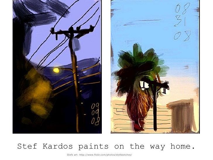 Pat Villarroel paints during the breaks.            Pats art: http://www.flickr.com/photos/pvb2009