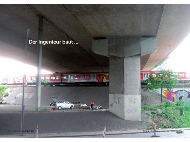 neuesstellingen.wordpress.com Der Ingenieur. Ein Träumer? RSE15 . Sabrina Gieron . 22. Februar 2015 Der Ingenieur baut ......
