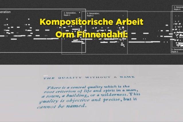 Hamburg, 21.2.2016 raumschiffer.de @raumschifferde facebook.com/raumschifferde Kompositorische Arbeit Orm Finnendahl: