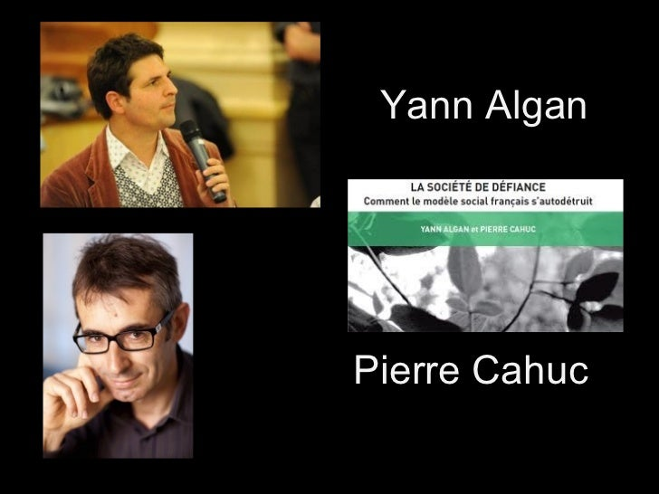 Yann Algan Pierre Cahuc