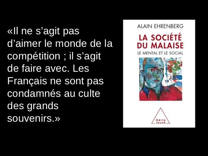 «Il ne s'agit pas d'aimer le monde de la compétition ; il s'agit de faire avec. Les Français ne sont pas condamnés au cult...