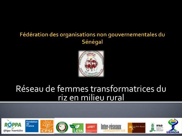 Réseau de femmes transformatrices du riz en milieu rural