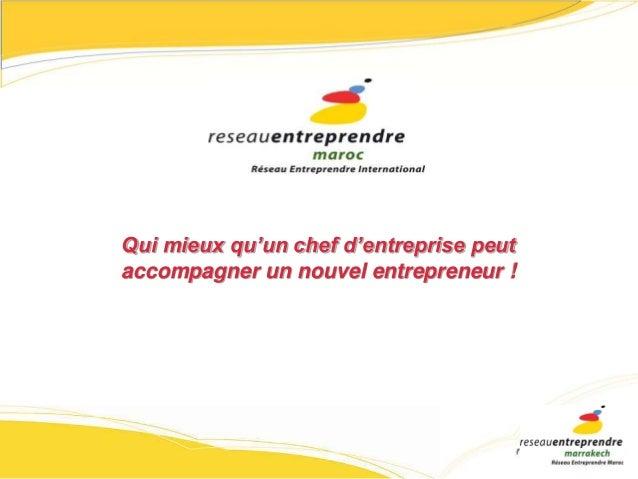 Qui mieux qu'un chef d'entreprise peut  accompagner un nouvel entrepreneur !