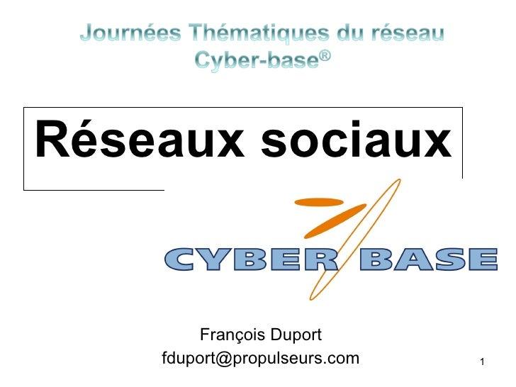Réseaux sociaux François Duport [email_address]