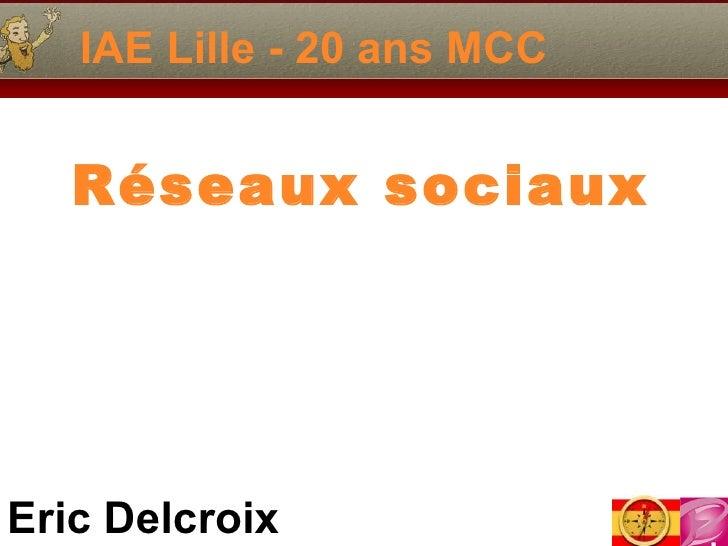 IAE Lille - 20 ans MCC Réseaux sociaux