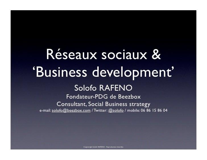 Réseaux sociaux &'Business development'                    Solofo RAFENO            Fondateur-PDG de Beezbox          Cons...