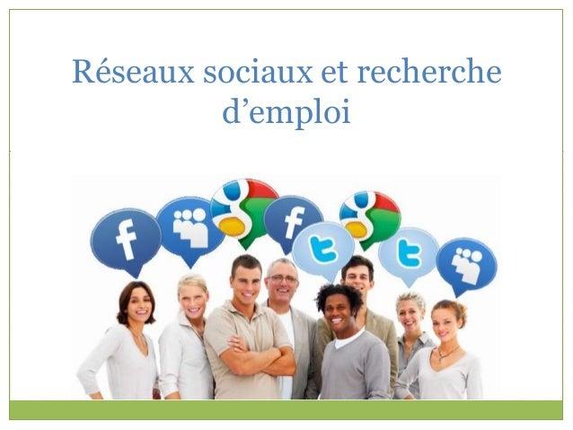 Réseaux sociaux et recherche  d'emploi
