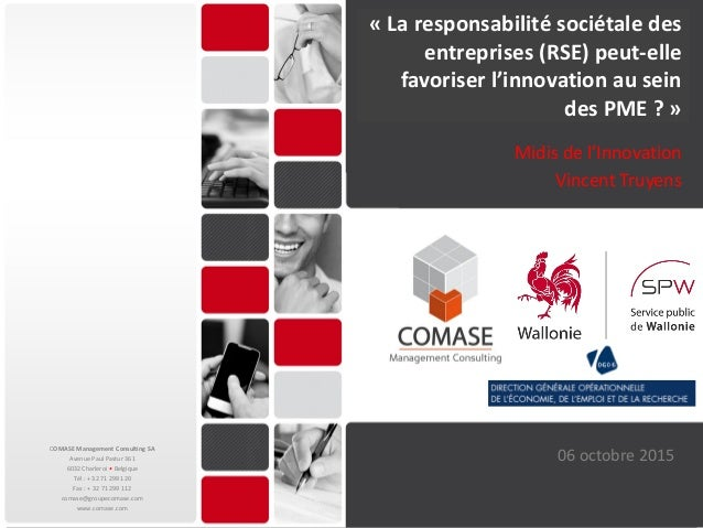 7 octobre 2015 1 COMASE Management Consulting SA Avenue Paul Pastur 361 6032 Charleroi • Belgique Tél : + 32 71 299 120 Fa...