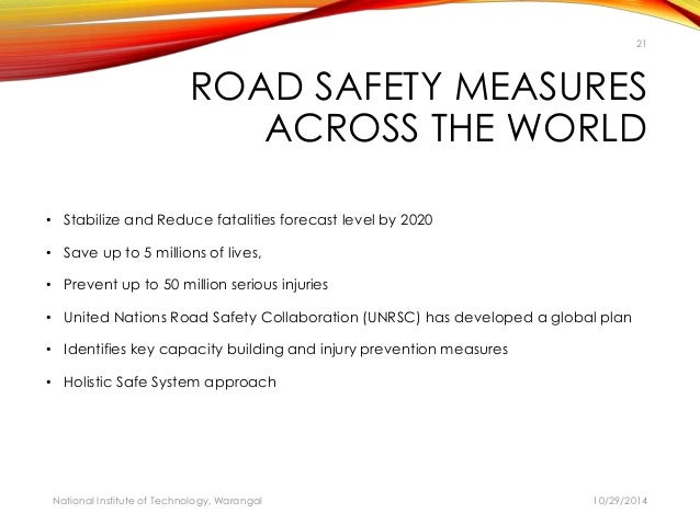 road safety measures While gaining the cooperation of the local communities, traffic safety measures  such as actively improving sidewalks in school routes, residential roads, and.
