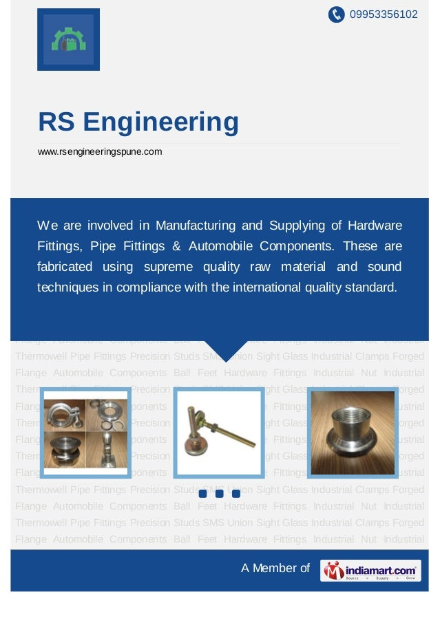 09953356102    RS Engineering    www.rsengineeringspune.comAutomobile   Components    Ball   Feet   Hardware   Fittings   ...