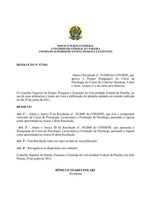 SERVIÇO PÚBLICO FEDERAL UNIVERSIDADE FEDERAL DA PARAÍBA CONSELHO SUPERIOR DE ENSINO, PESQUISA E EXTENSÃO  RESOLUÇÃO N° 57/...