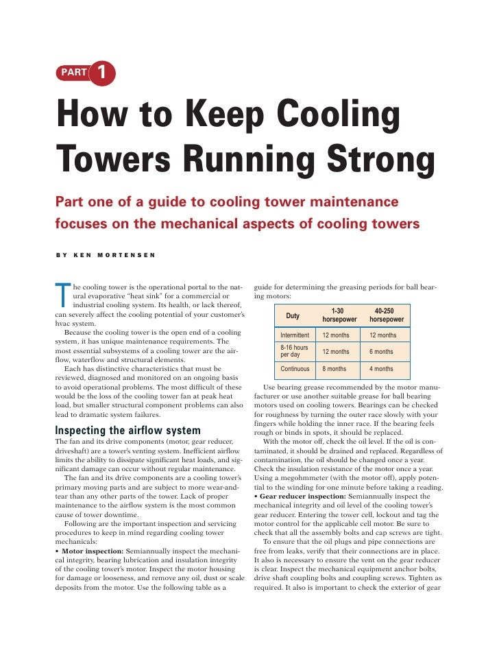 PART       1  How to Keep Cooling Towers Running Strong Part one of a guide to cooling tower maintenance focuses on the me...