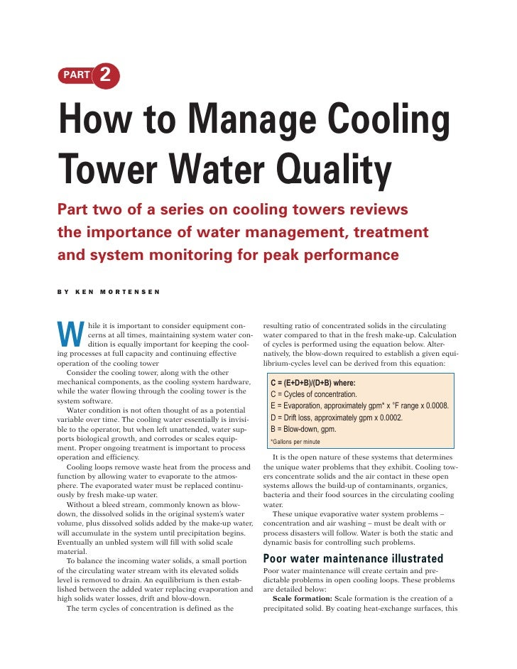 PART        2  How to Manage Cooling Tower Water Quality Part two of a series on cooling towers reviews the importance of ...