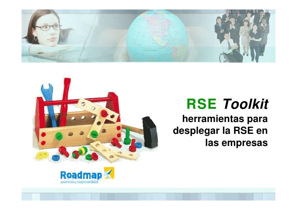 RSE Toolkit   herramientas para desplegar la RSE en        las empresas