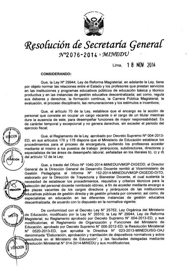 Resoíución ¿fl?  Secretaría Qeneraí 9V'°2076'20T4 'WÜWÏÏQU' '  Lima.  18 NOV 2014  CONSIDERANDO:   Que,  la Ley N° 29944, L...