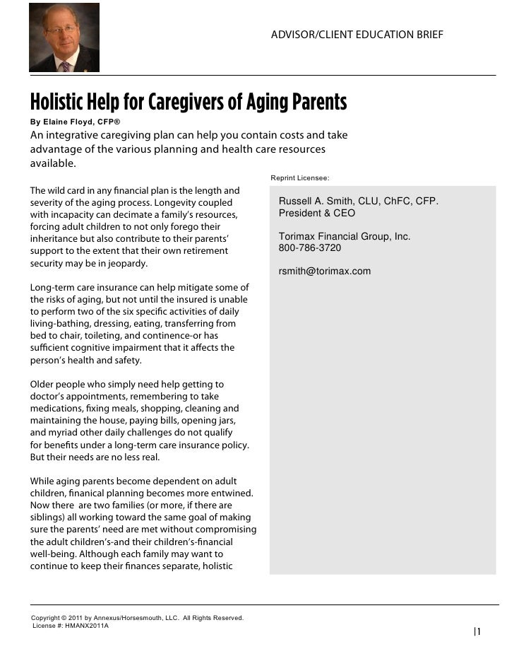 ADVISOR/CLIENT EDUCATION BRIEFHolistic Help for Caregivers of Aging ParentsBy  Elaine  Floyd,  CFP®An integrative caregivi...