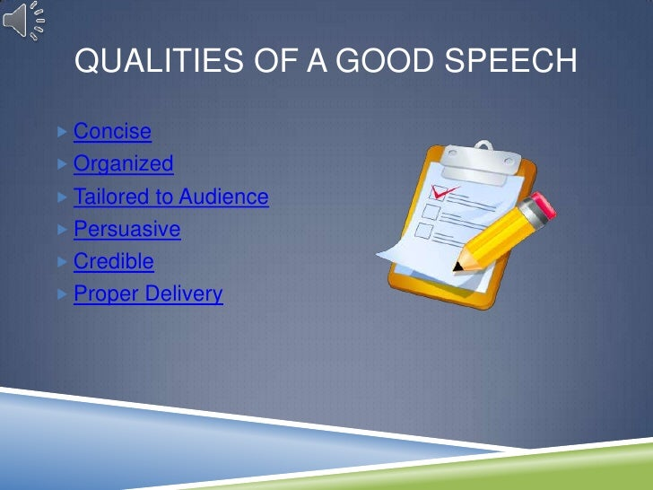 how to write a good speech A great speech puts the occasion, the audience, and the speaker together in an unforgettable way all three pieces of the rhetorical puzzle are important when.