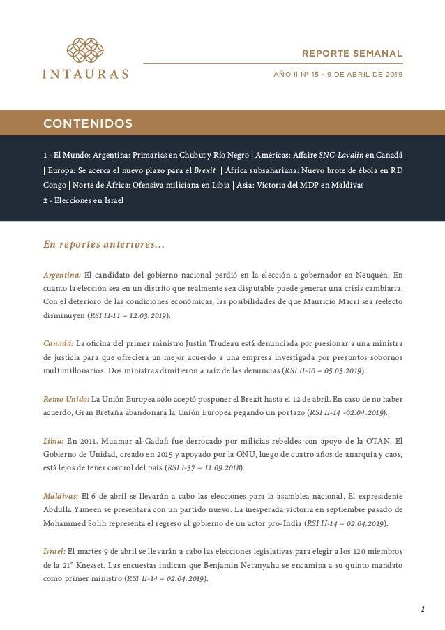 CONTENIDOS 1 - El Mundo: Argentina: Primarias en Chubut y Río Negro | Américas: Affaire SNC-Lavalin en Canadá | Europa: Se...
