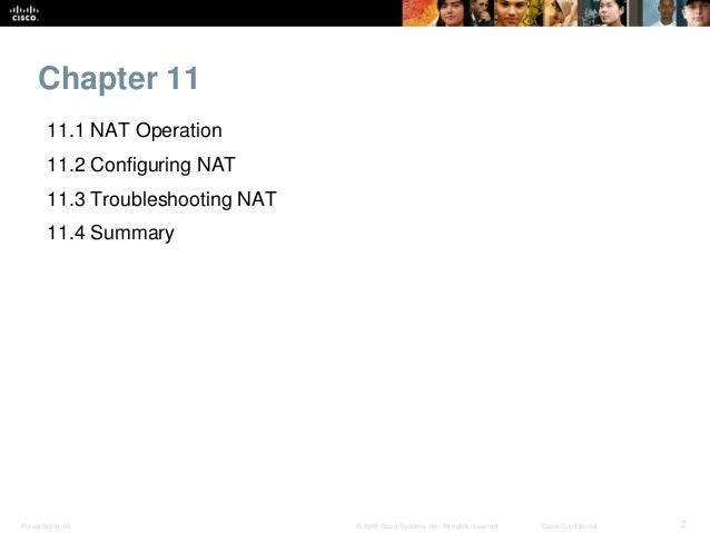 CCNA 2 Routing and Switching v5.0 Chapter 11 Slide 2