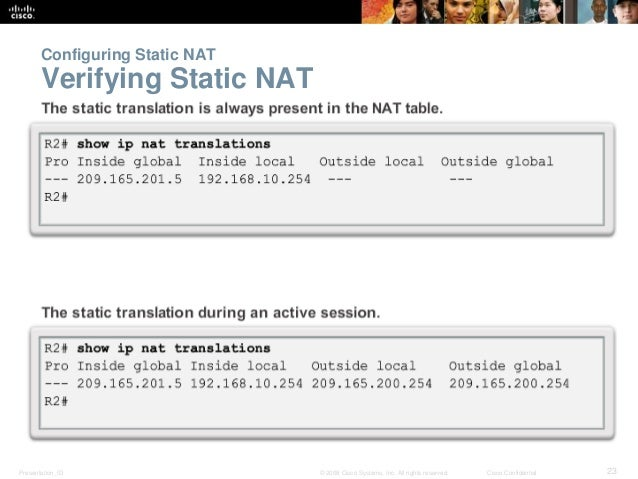 Configuring Static NAT  Verifying Static NAT  Presentation_ID © 2008 Cisco Systems, Inc. All rights reserved. Cisco Confid...
