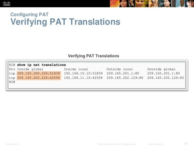 Configuring PAT  Verifying PAT Translations  Presentation_ID © 2008 Cisco Systems, Inc. All rights reserved. Cisco Confide...