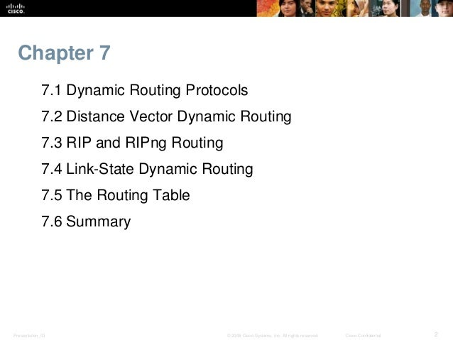 CCNA 2 Routing and Switching v5.0 Chapter 7 Slide 2