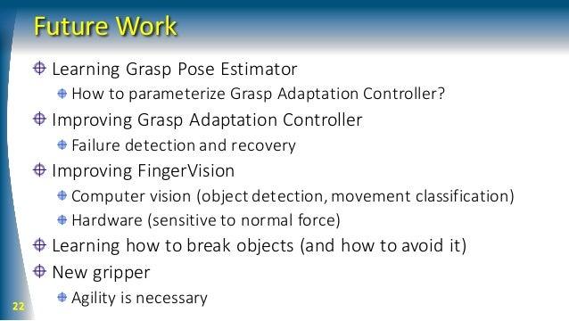 RSJ 2017 - Grasp Adaptation Control with Finger Vision