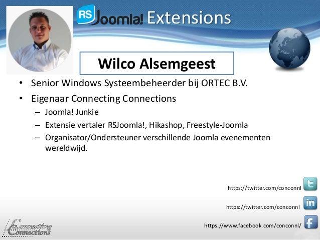 • Senior Windows Systeembeheerder bij ORTEC B.V. • Eigenaar Connecting Connections – Joomla! Junkie – Extensie vertaler RS...