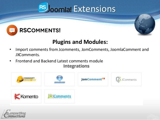 Extensions Plugins and Modules: • Import comments from Jcomments, JomComments, JoomlaComment and JXComments. • Frontend an...